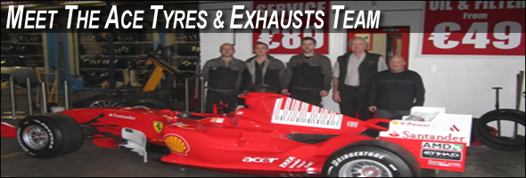 Meet the Ace Tyres & Exhausts Team, Sandyford Industrial Estate, Dublin 18, Member of the First Stop Network